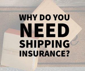ShipTime | Find the Cheapest Shipping Rates | Discount Couriers - Why Do You Need Shipping Insurance?