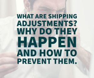 ShipTime | Find the Cheapest Shipping Rates | Discount Couriers - What Are Shipping Adjustments?  Why Do They Happen and How to Prevent Them.